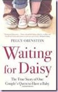44 - Waiting for Daisy by Peggy Orenstein Oct Wk2