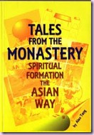 45 - Tales from the Monastery - Spiritual Formation the Asian Way by Dr Alex Tang Oct Wk3